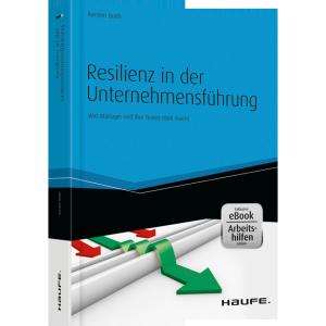 Haufe_Resilienz_in_der_Unternehmensführung_inkl_eBook_und_Arbeitshilfen_online